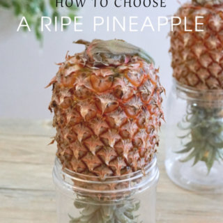 6 Tips on How to Choose a Ripe Pineapple