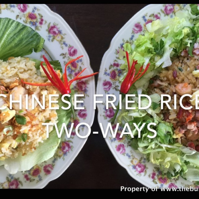 How to make Chinese Fried Rice in Two Ways